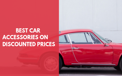 Best Car Accessories On Discounted Prices