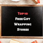 Shop At These Stores And Get Your Gifts Wrapping Service For Free