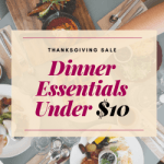 10 Dinner Essentials Under $10 You Shouldn't Miss On This Thanksgiving Sale