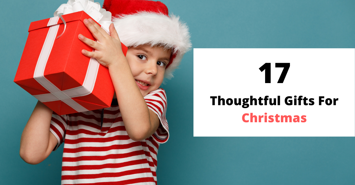 17 Thoughtful Gifts For Christmas