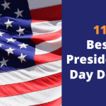 11 Best Presidents' Day Deals On Huge Discounts