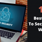 10 Best VPNs To Safeguard Your Work All The Time