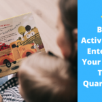12 Best Activities To Entertain Your Kids In This Quarantine
