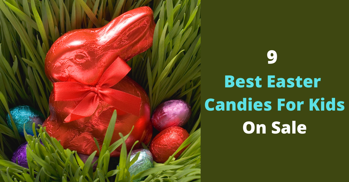 Best Easter Candies