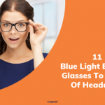 11 Best Blue Light Blocking Glasses That Are On Offer To Get Rid Of Headaches