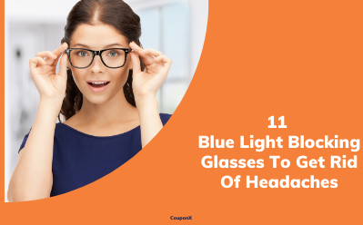 11 Blue Light Blocking Glasses