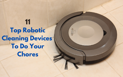 Top Robotic Cleaning Devices