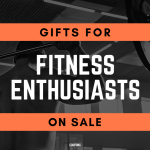 Top 10 Gifts For Fitness Enthusiasts On Sale