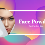 Top 10 Face Powders On Great Discounts For Flawless Skin