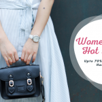 Women's Day Hot Deals – Upto 70% Off Designer Handbags