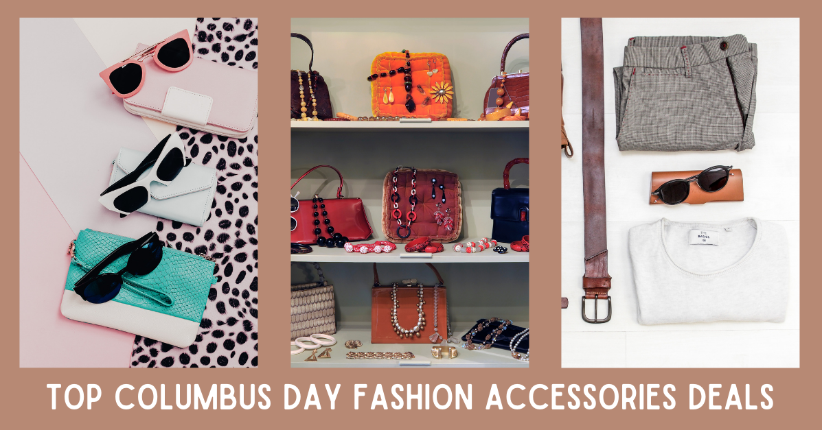 Top Columbus Day Fashion Accessories Deals
